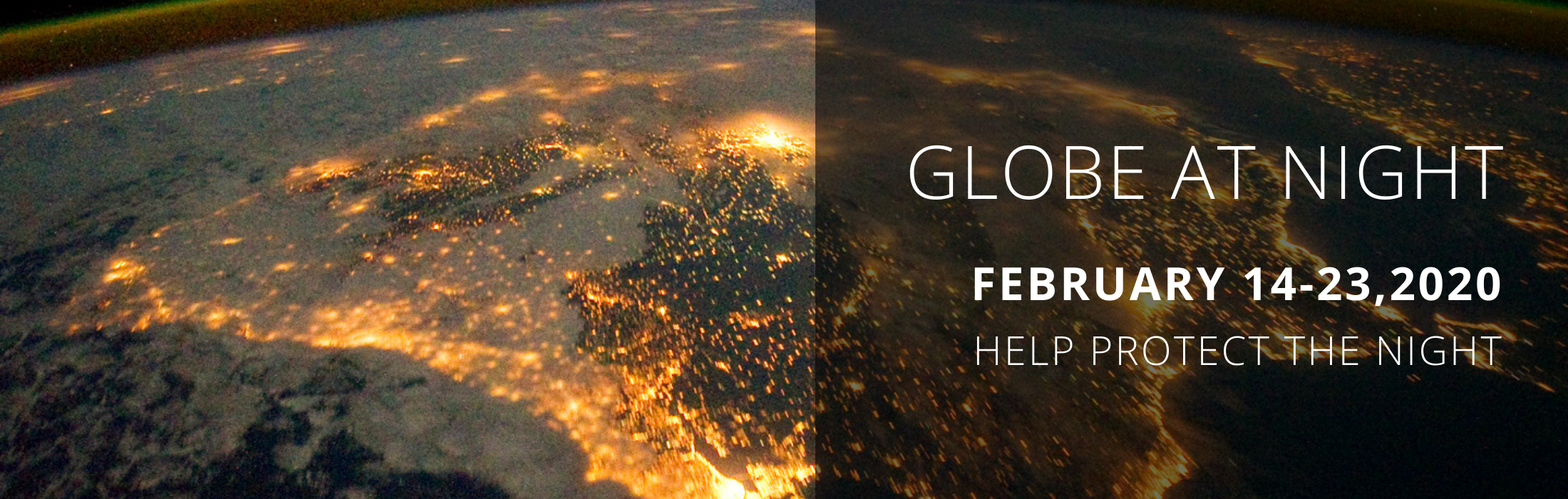 Globe at night February 14-23, 2020 Help Protect The Night