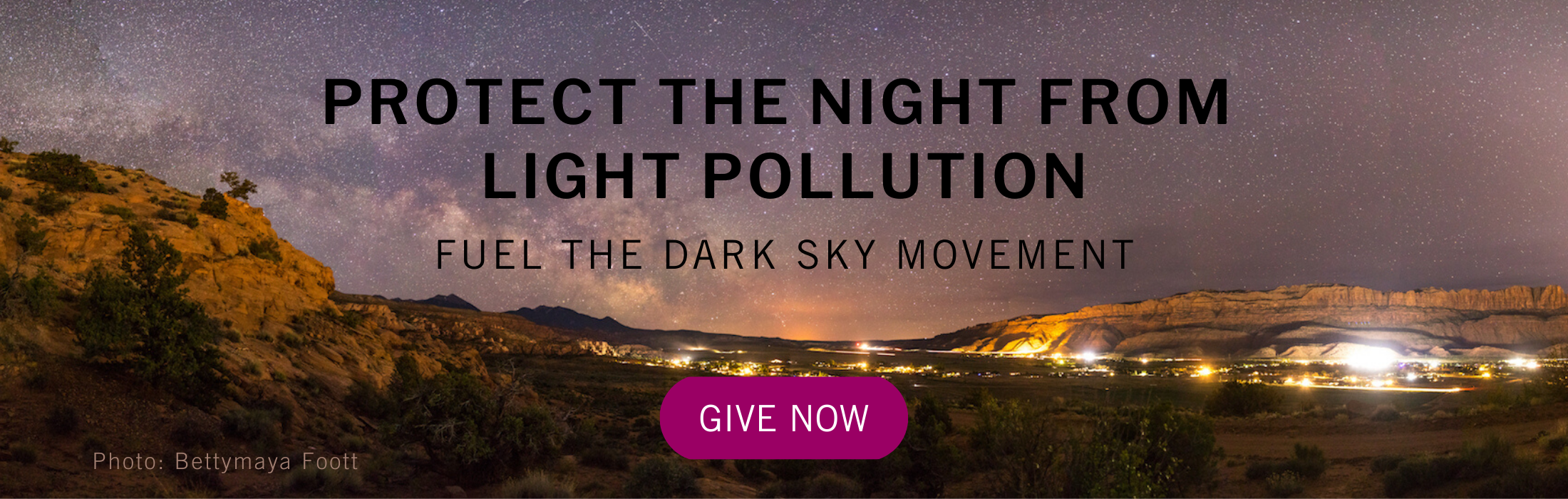 PROTECT THE NIGHT FROM LIGHT POLLUTION