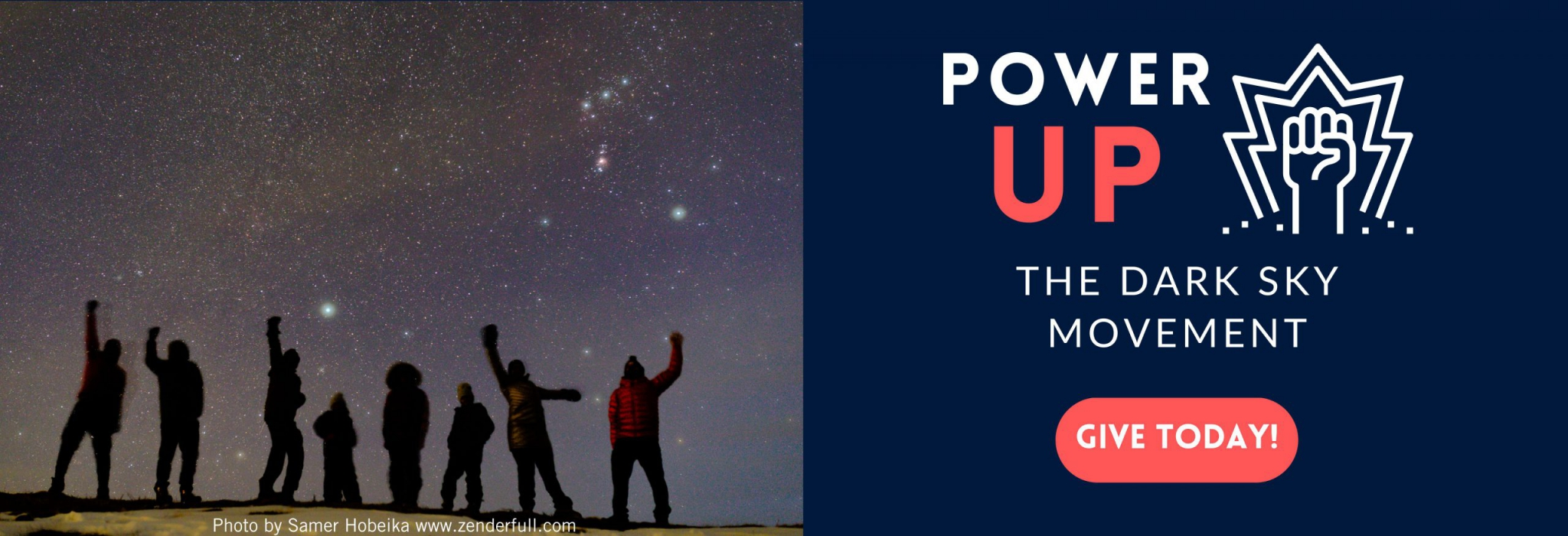 On the left, a photo of people with their fists in the air, celebrating the night. On the right, text that says Power Up the dark sky movement, and a button that says Give Today!