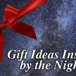 "A picture of a starry sky with a holiday bow, like a present, and the wording ""Gift ideas inspired by the night sky."""