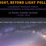 "Participate in ""Starlight, Beyond Light Pollution Leadership Training Forum"""