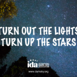 Marching for Science? Download IDA's FREE Light Pollution Posters