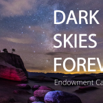 Dark Skies Forever Endowment Campaign