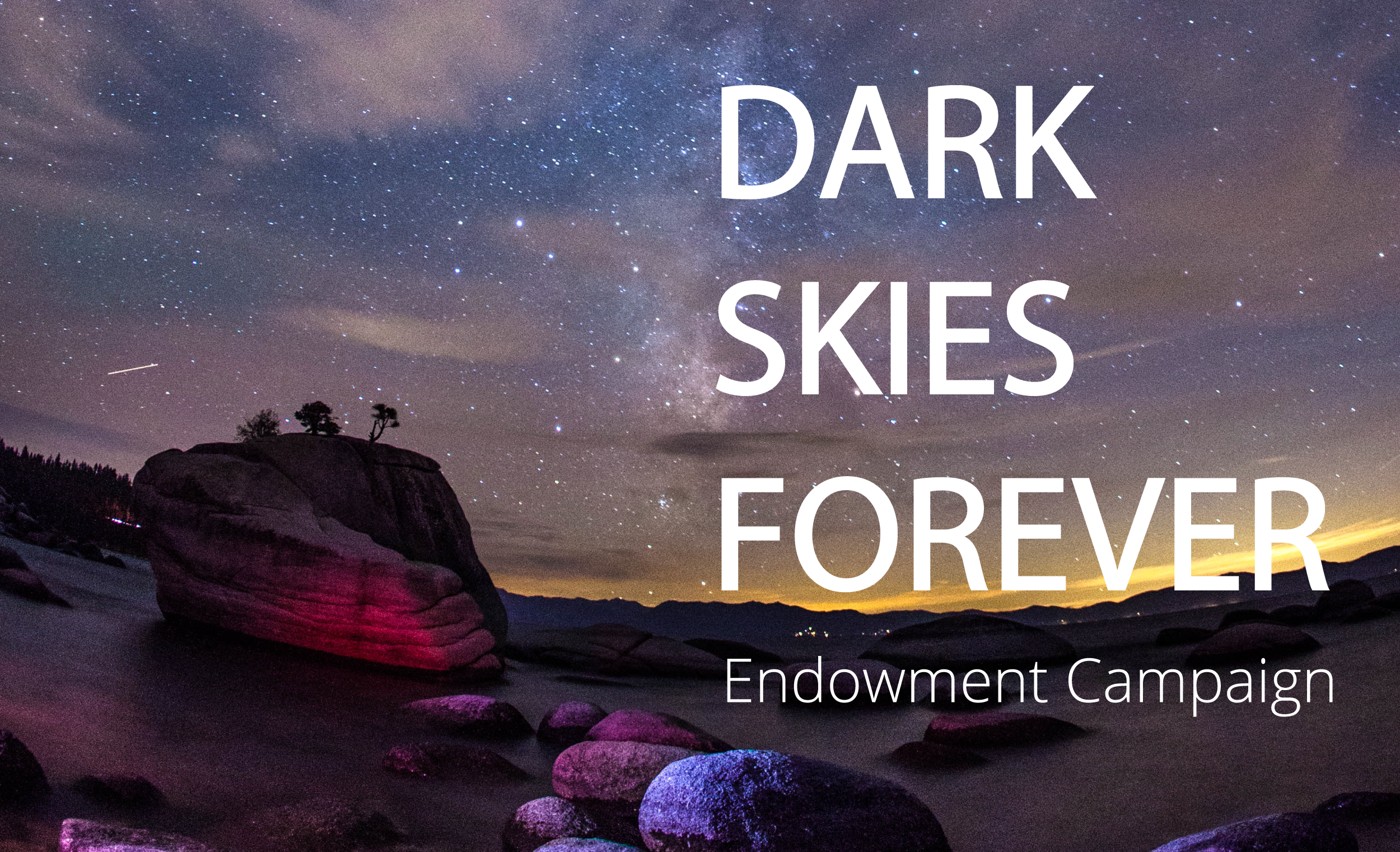 Dark Skies Forever Endowment Campaign Image